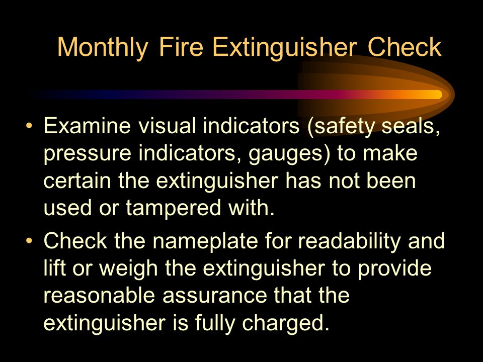 Monthly Fire Extinguisher Check