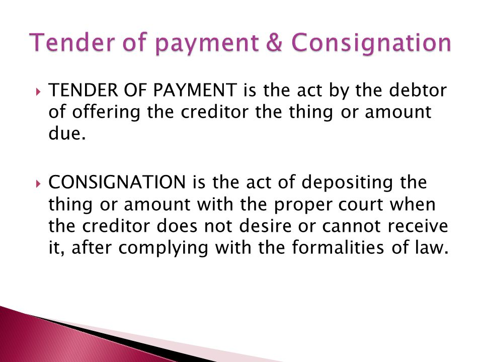 tender of payment and consignation example