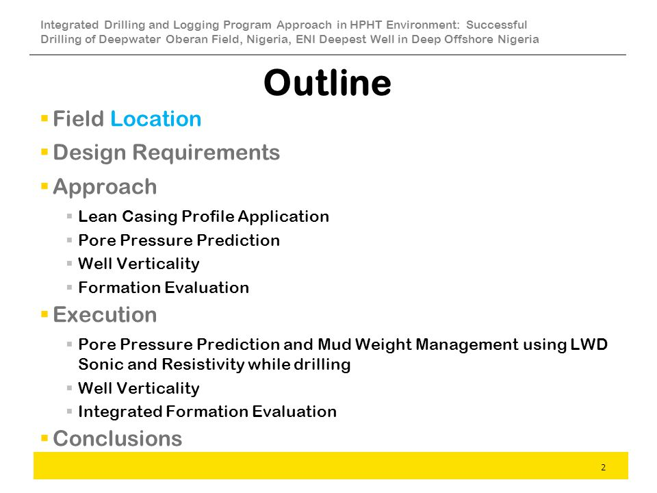 Outline Field Location Design Requirements Approach Execution