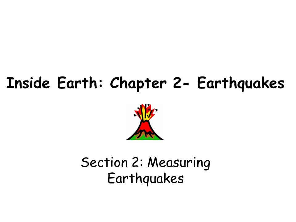 Inside Earth: Chapter 2- Earthquakes