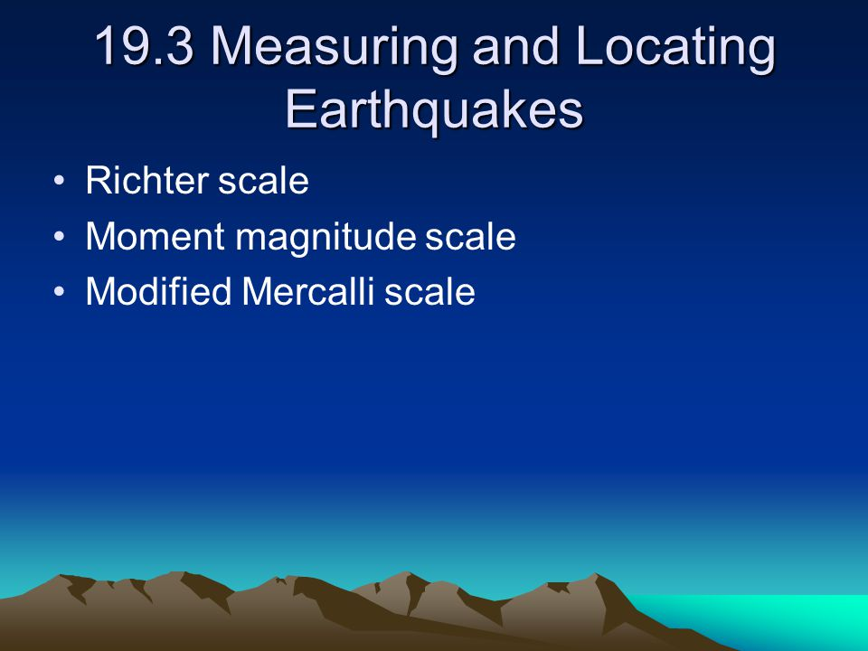 19.3 Measuring and Locating Earthquakes