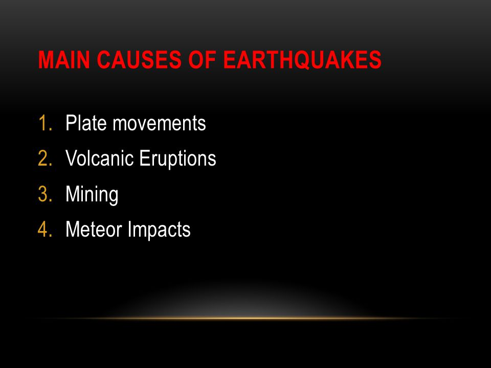 Main Causes of Earthquakes