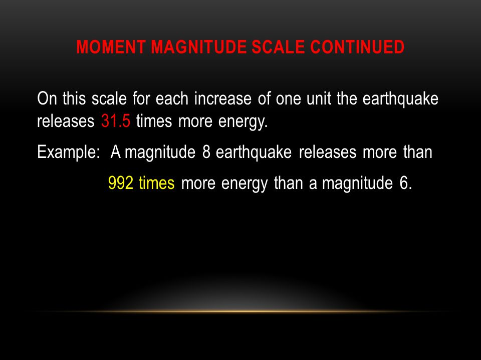 Moment magnitude scale continued