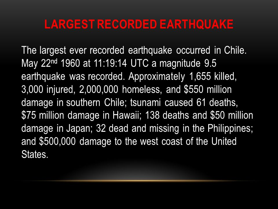 Largest recorded earthquake