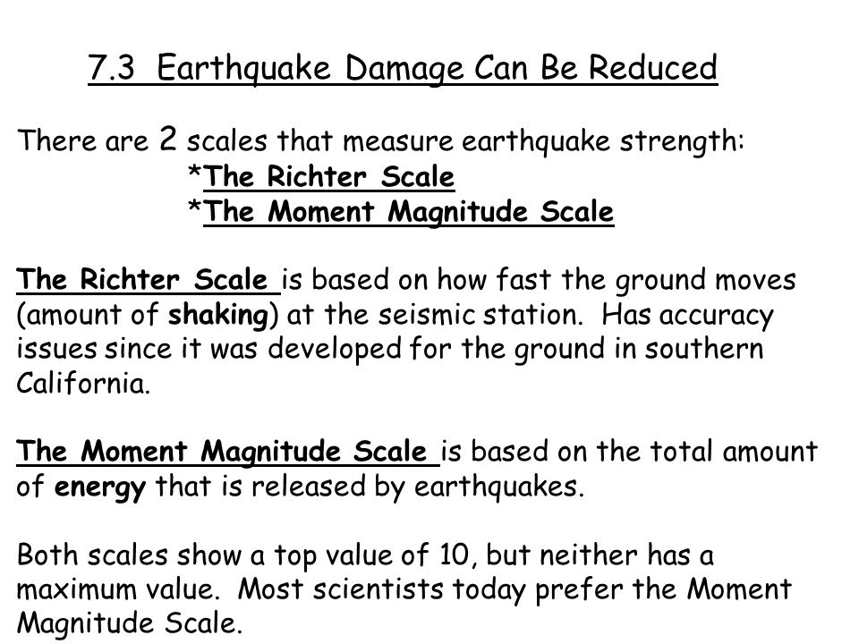 7.3 Earthquake Damage Can Be Reduced