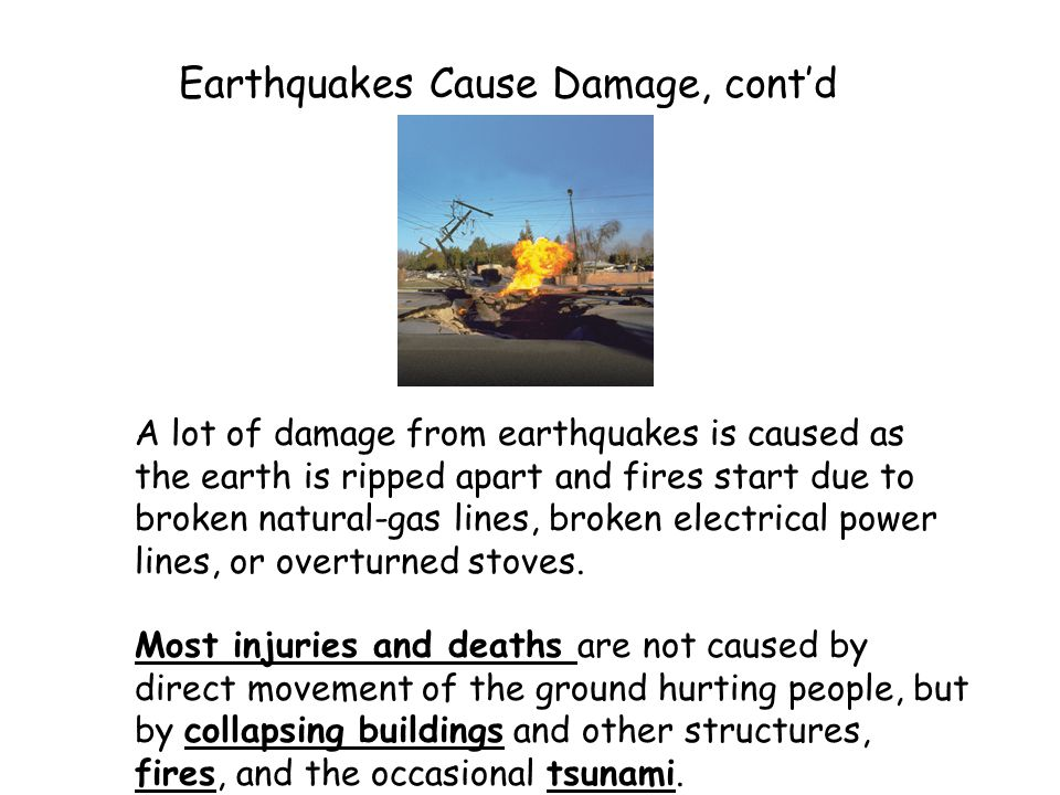 Earthquakes Cause Damage, cont'd