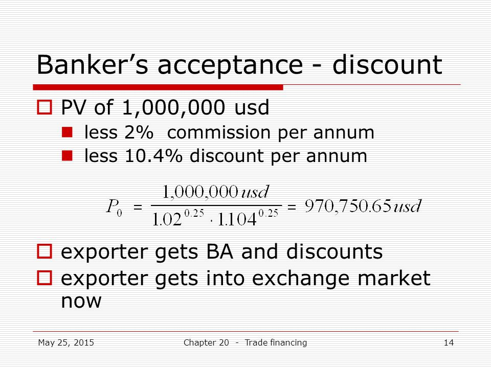 Banker's acceptance - discount