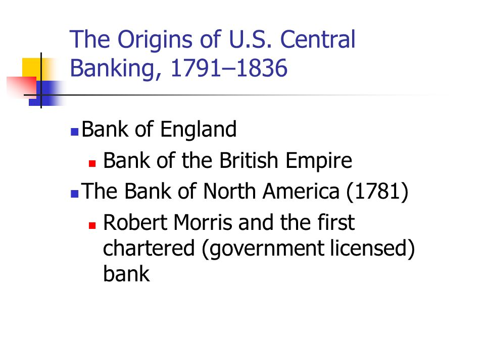 The Origins of U.S. Central Banking, 1791–1836