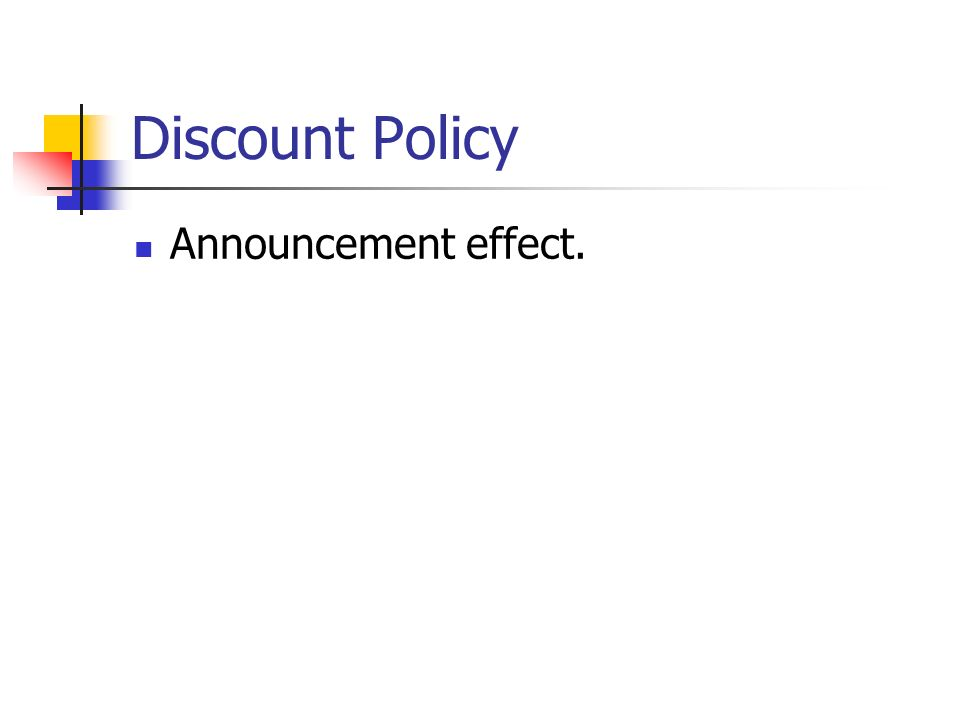 Discount Policy Announcement effect.