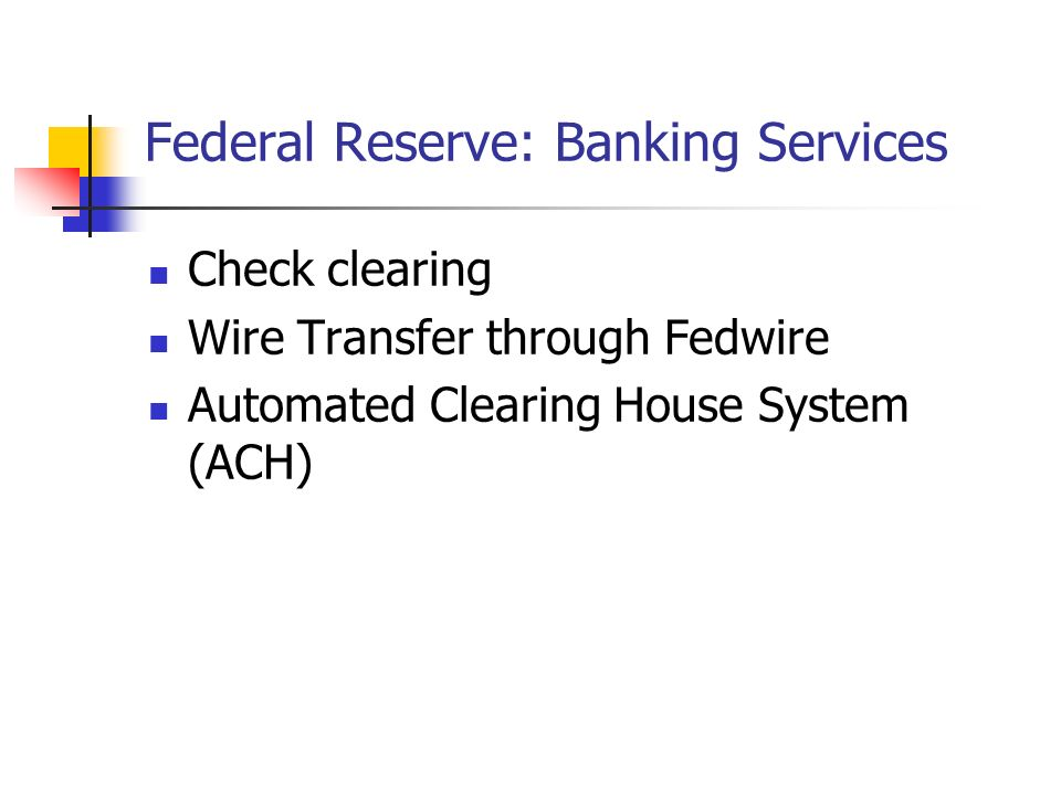Federal Reserve: Banking Services