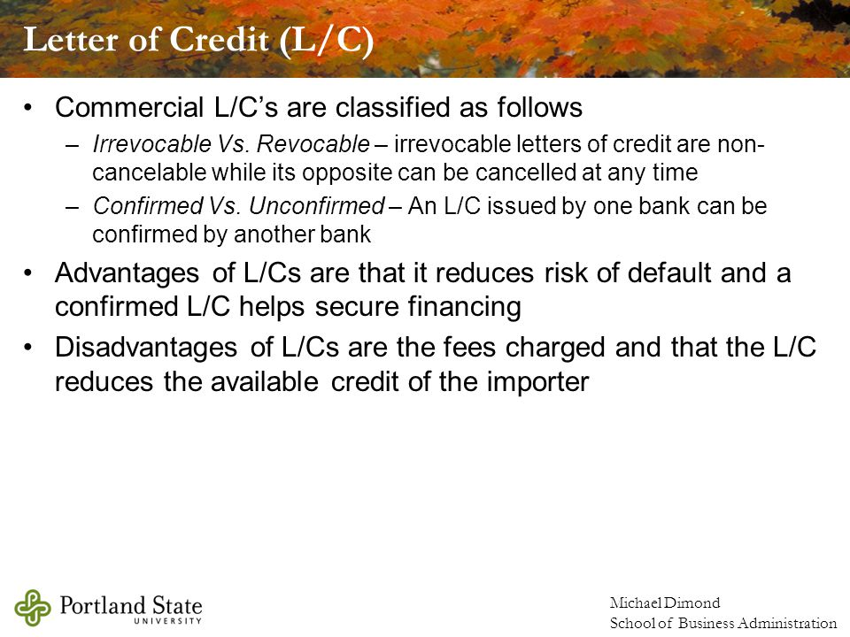 Letter of Credit (L/C) Commercial L/C's are classified as follows