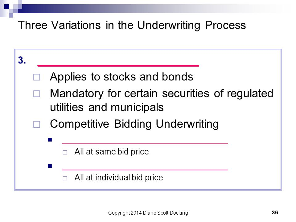 Three Variations in the Underwriting Process