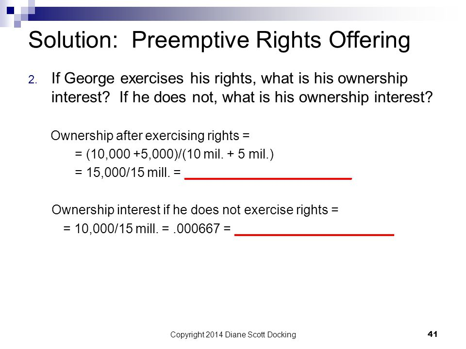 Solution: Preemptive Rights Offering