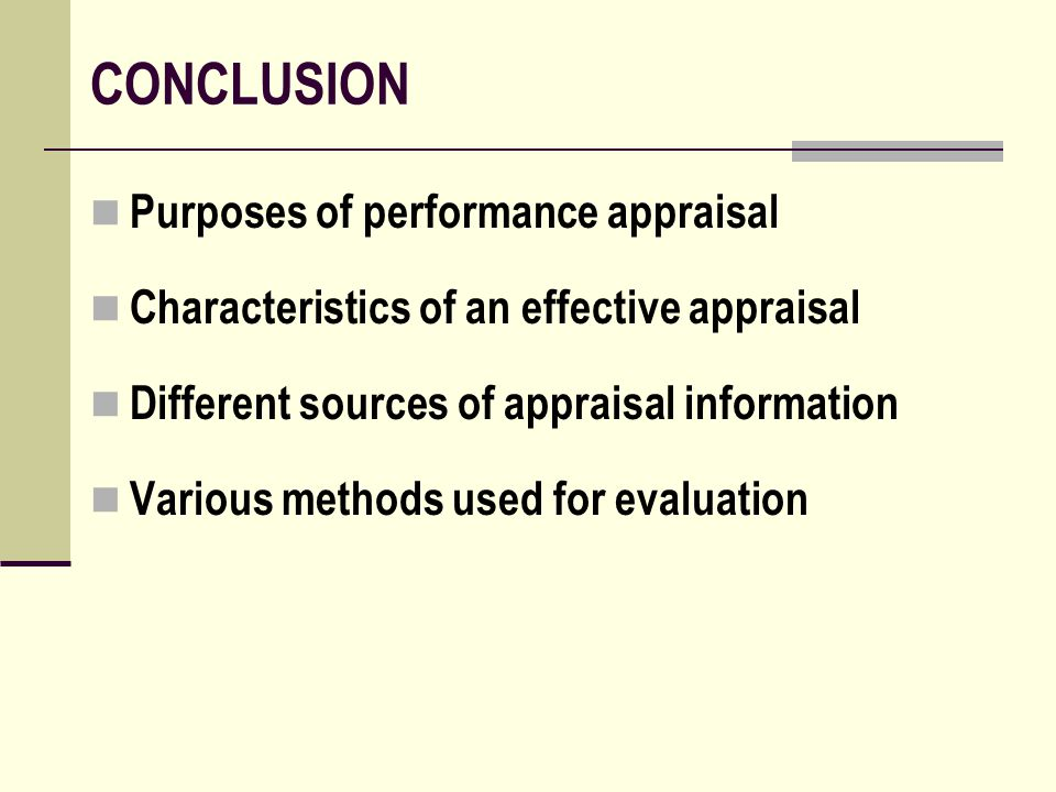 CONCLUSION Purposes of performance appraisal