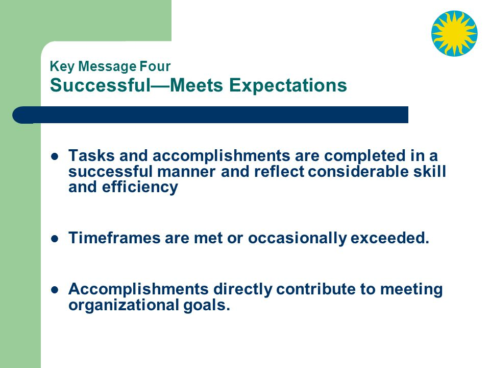 Key Message Four Successful—Meets Expectations