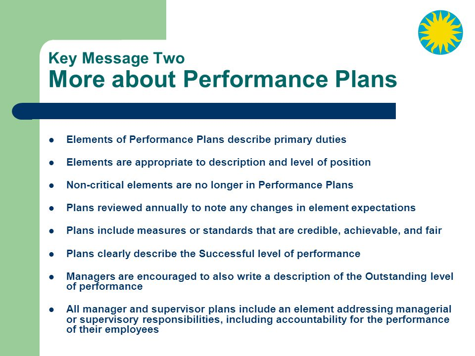 Key Message Two More about Performance Plans