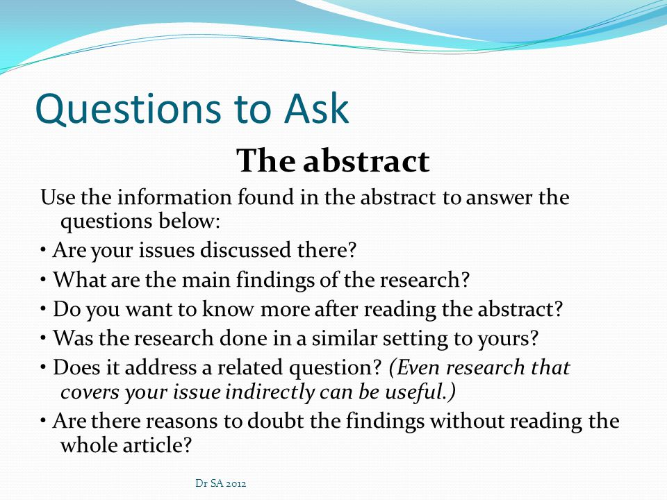Questions to Ask The abstract