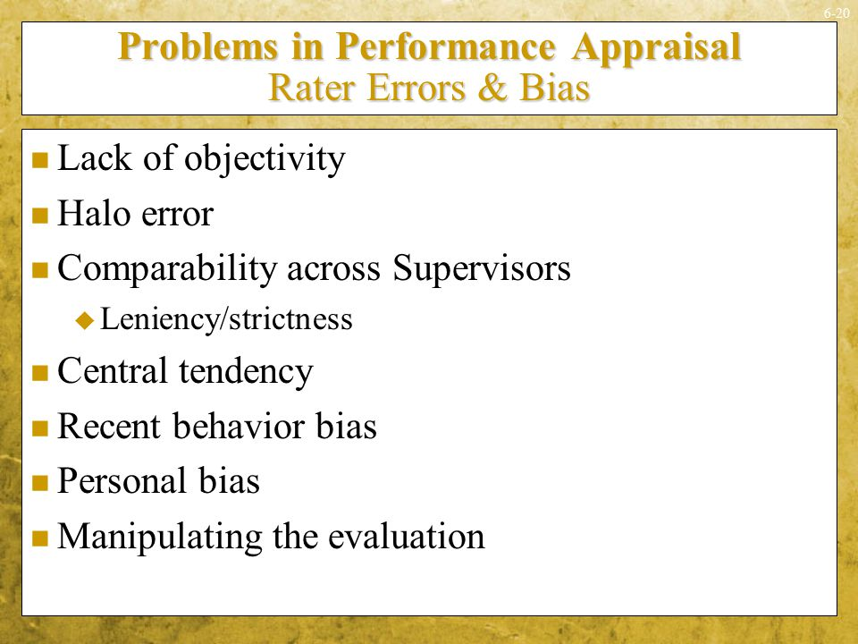 Problems in Performance Appraisal Rater Errors & Bias
