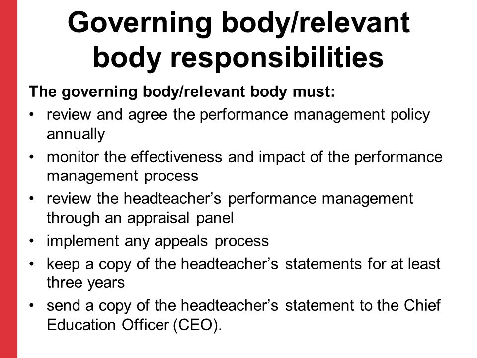 Governing body/relevant body responsibilities