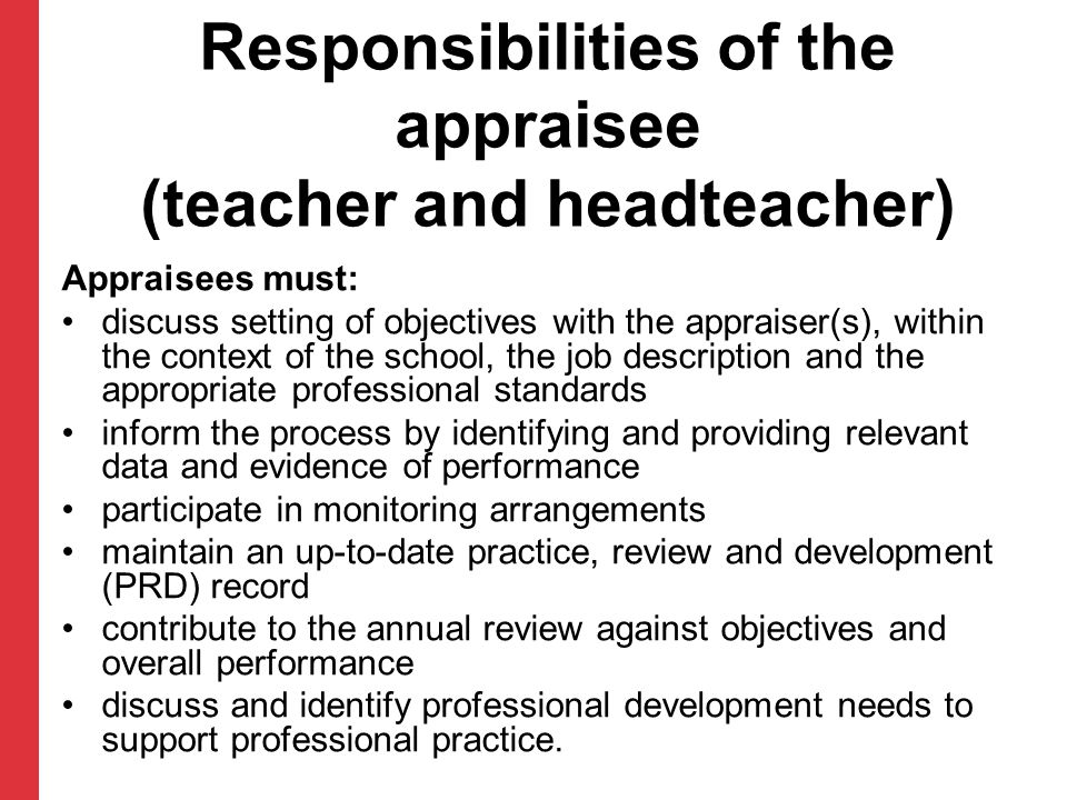 Responsibilities of the appraisee (teacher and headteacher)