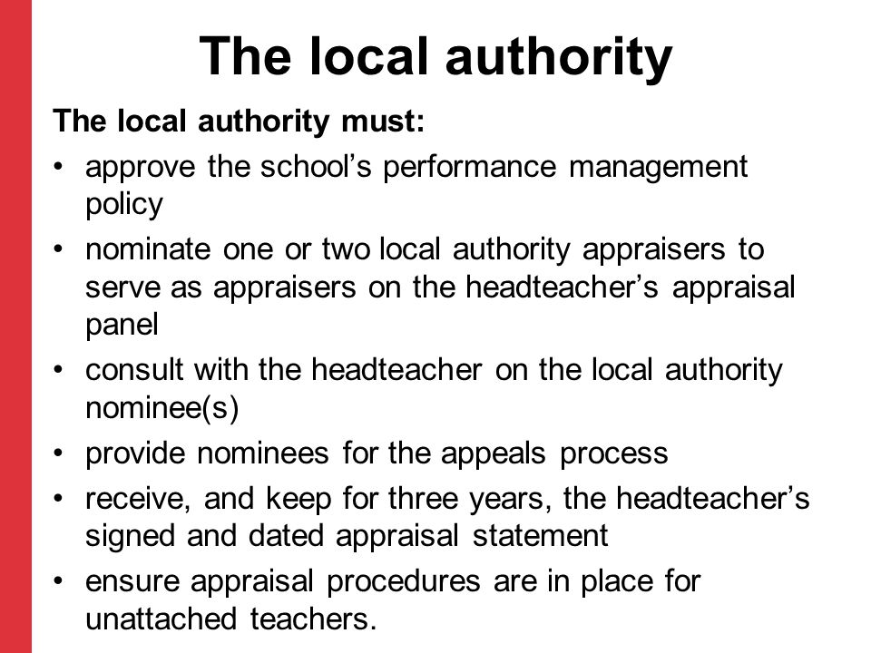 The local authority The local authority must: