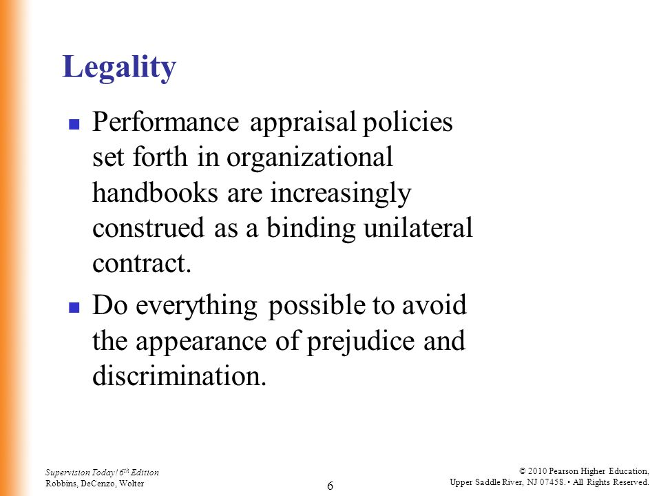 Legality Performance appraisal policies set forth in organizational handbooks are increasingly construed as a binding unilateral contract.