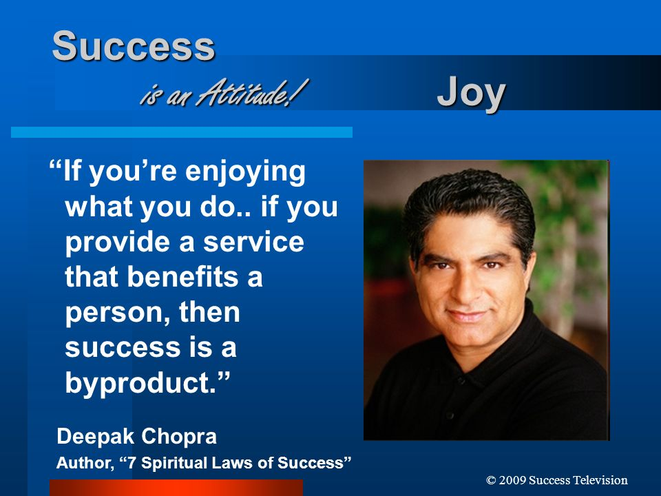 Success is an Attitude! Joy