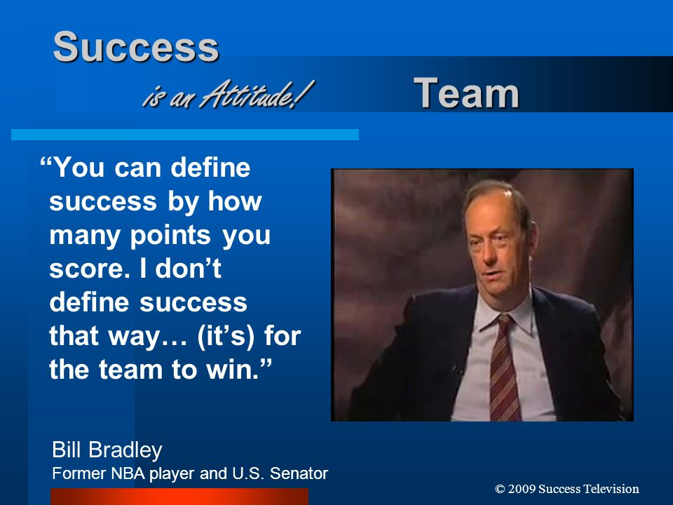 Success is an Attitude! Team