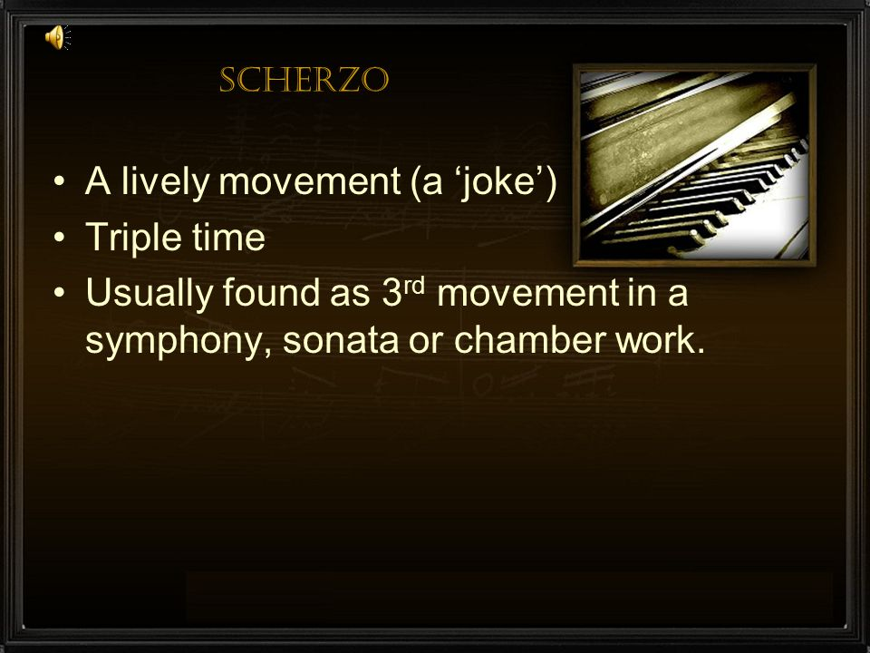 A lively movement (a 'joke') Triple time