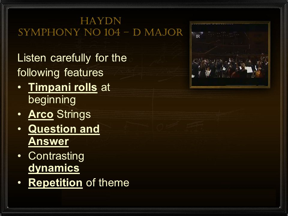 Haydn Symphony No 104 – D major
