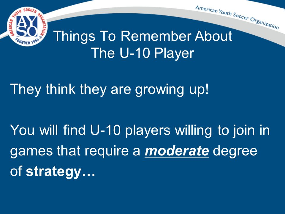 Things To Remember About The U-10 Player