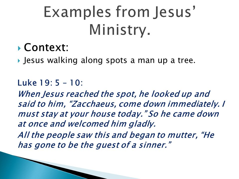 Examples from Jesus' Ministry.