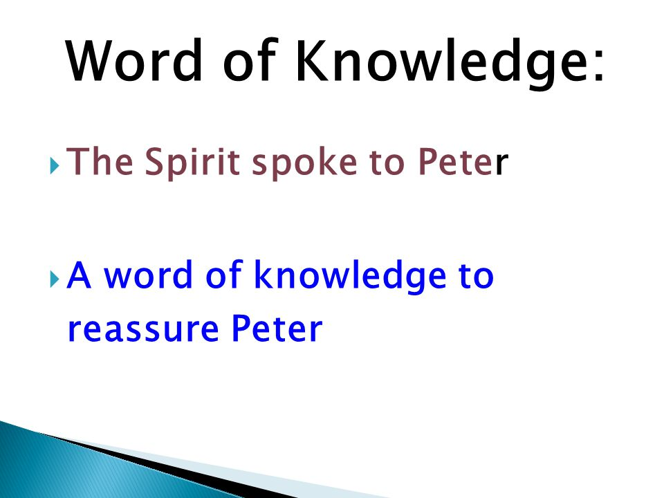 Word of Knowledge: The Spirit spoke to Peter