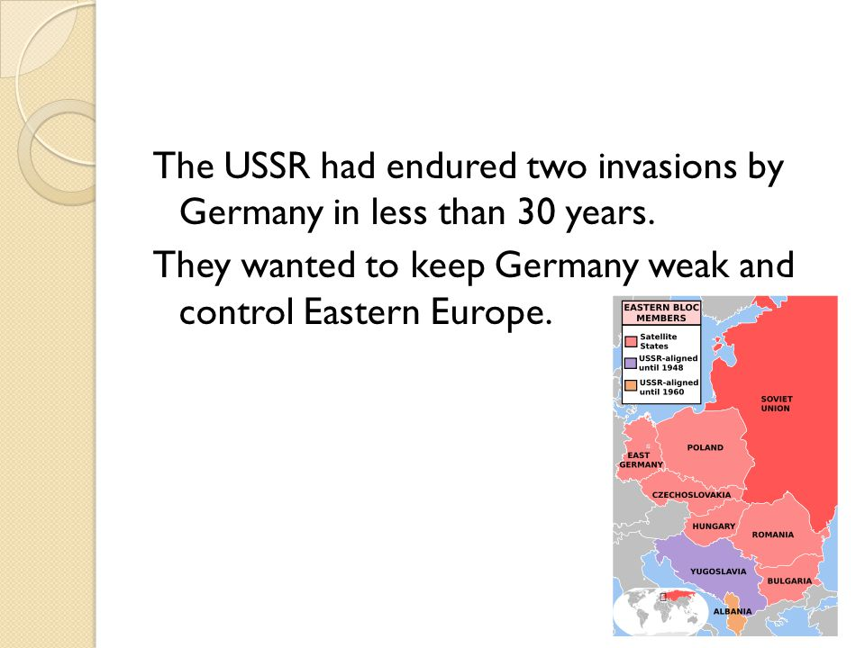 The USSR had endured two invasions by Germany in less than 30 years