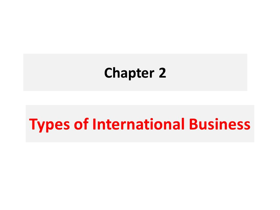 Types of International Business