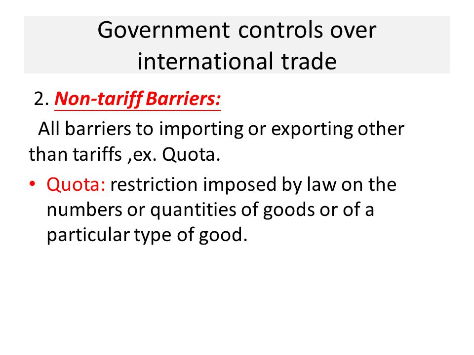 Government controls over international trade