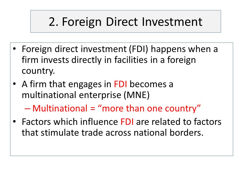 2. Foreign Direct Investment