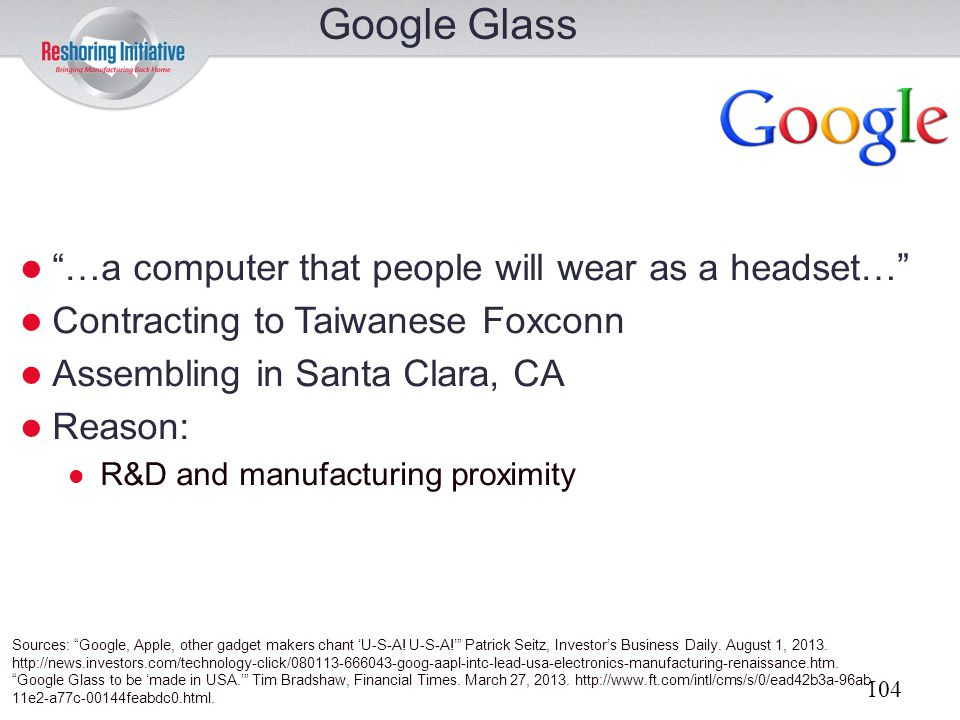 Google Glass …a computer that people will wear as a headset…