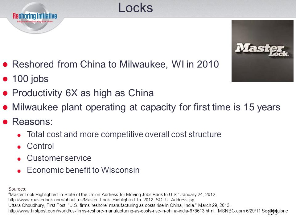 Locks Reshored from China to Milwaukee, WI in 2010 100 jobs