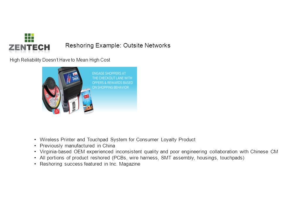 Reshoring Example: Outsite Networks