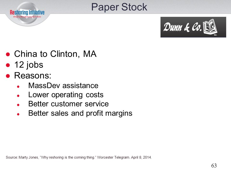 Paper Stock China to Clinton, MA 12 jobs Reasons: MassDev assistance