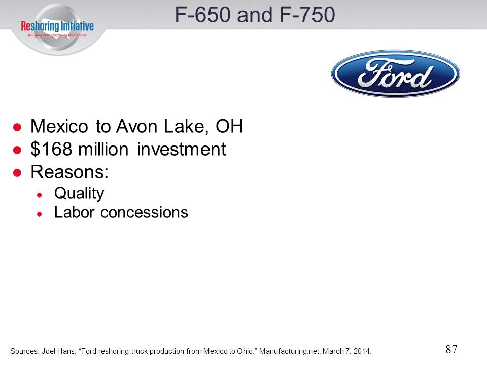 F-650 and F-750 Mexico to Avon Lake, OH $168 million investment