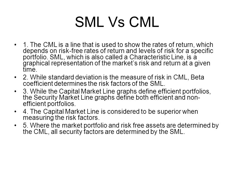what is the difference between sml and cml