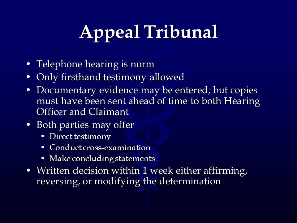 Appeal Tribunal Telephone hearing is norm