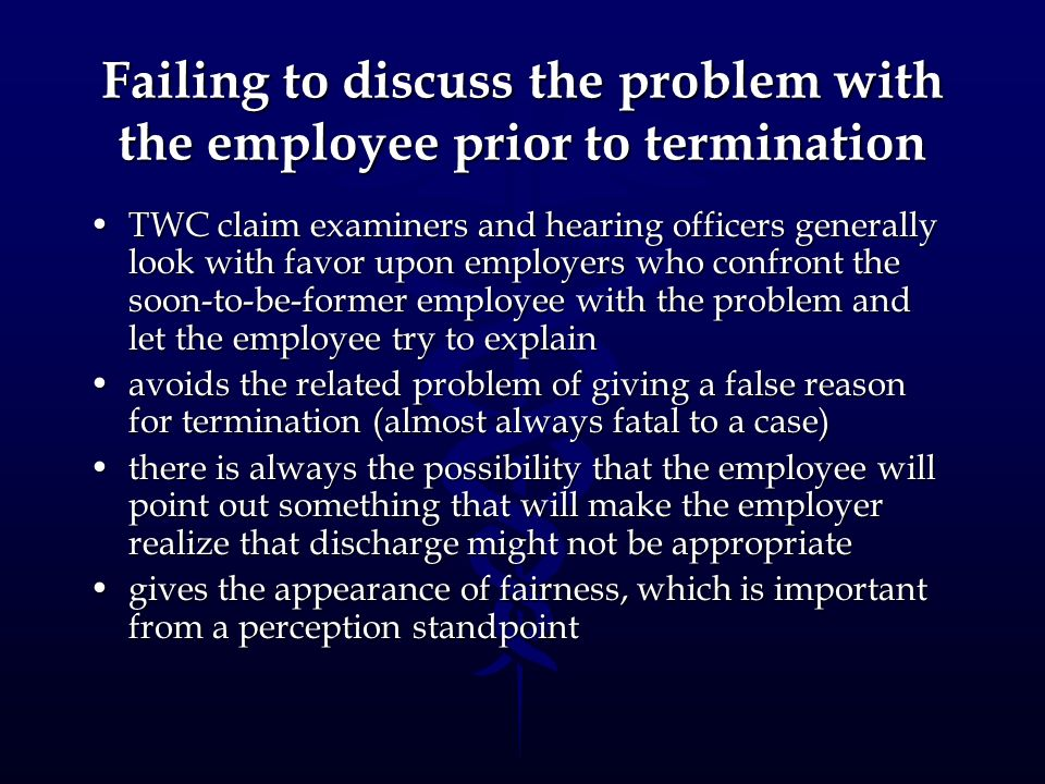 Failing to discuss the problem with the employee prior to termination