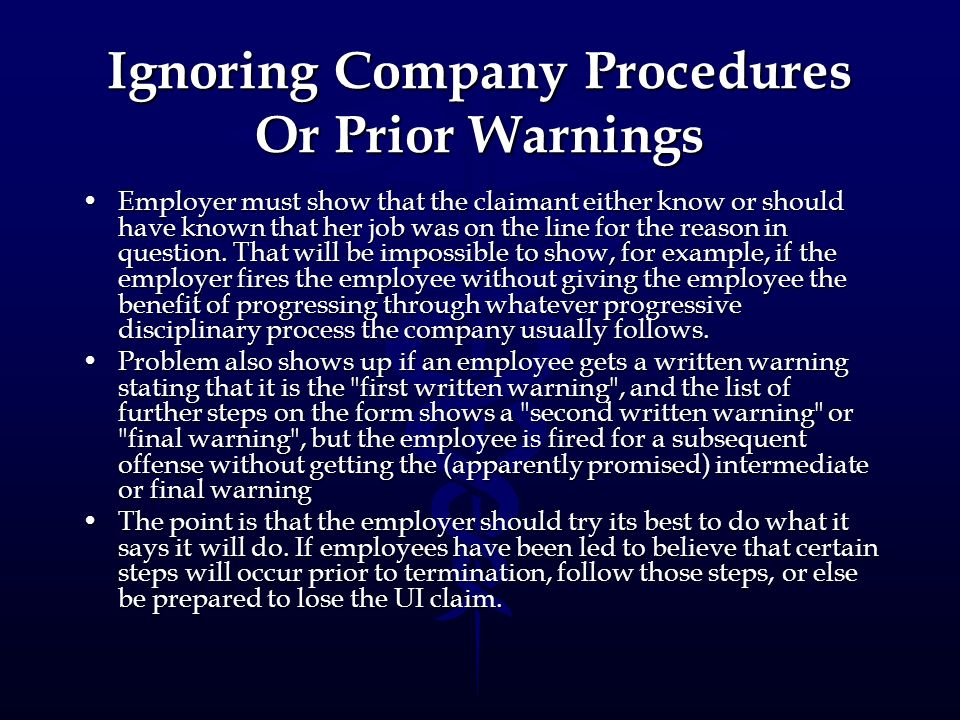 Ignoring Company Procedures Or Prior Warnings