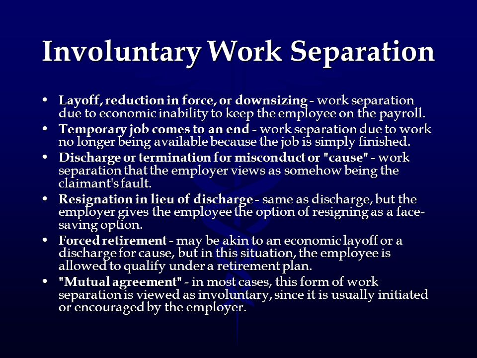 Involuntary Work Separation