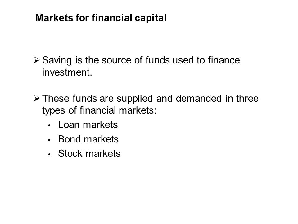 Markets for financial capital