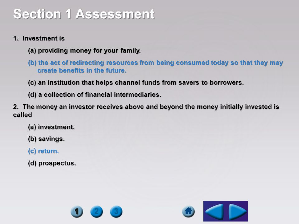 Section 1 Assessment 1. Investment is