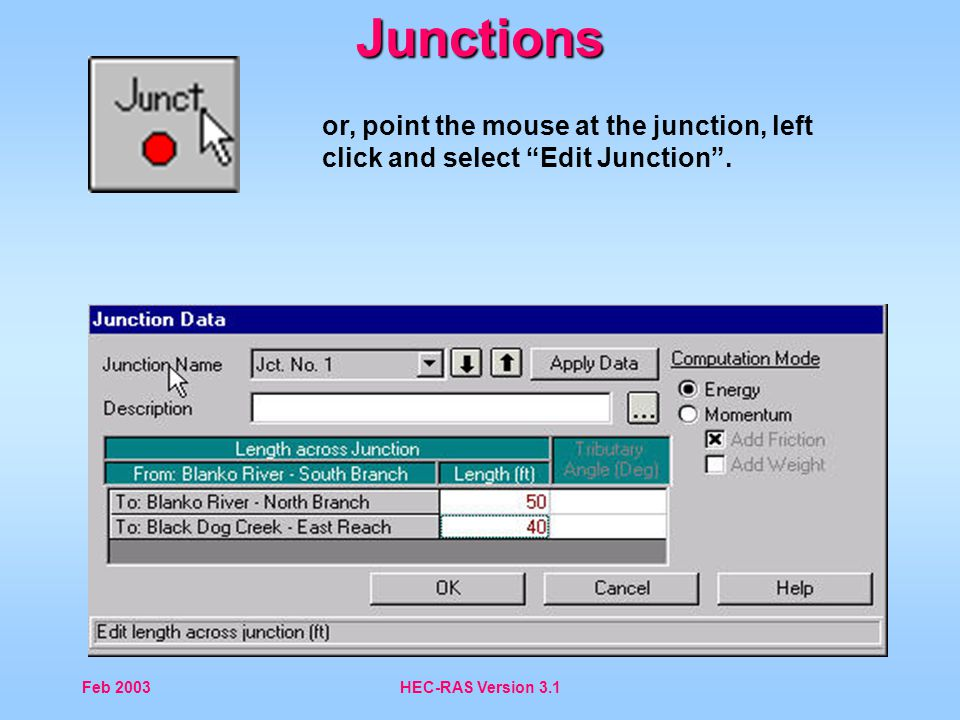 HEC-RAS Version 3 1 Tributary Junctions - ppt video online download